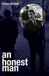 A Honest Man, by Simon Michael